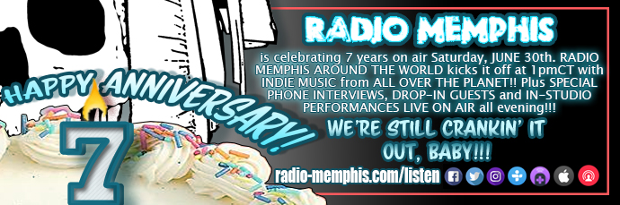 Radio Memphis 7th Anniversary
